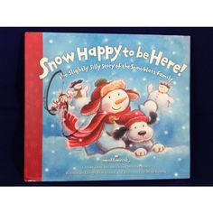 Hallmark Snow Happy To Be Here Hardcover Book By Cheryl Hawkinson Gift Listing in the Bedtime,Children's Fiction,Children & Young Adults,Books, Comics & Magazines Category on eBid United States | 158664760