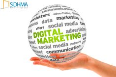Digital Marketing Service offered by Sidhma provides entire services in promotions of products and brands in the world of Internet Marketing to reach customers