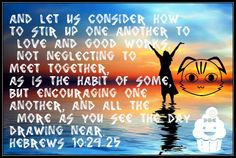 Hebrews 1024-25
