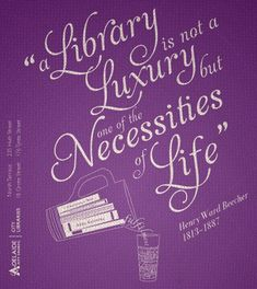 Image result for a library is not a luxury quote