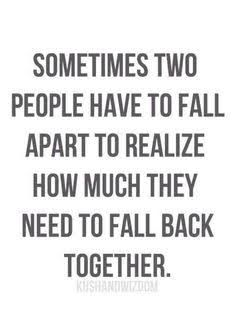 I fell apart and left and now he's falling apart but doesn't want me back...