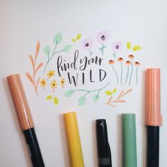 Find your W I L D  - drawn with Tombow Dual Brush Pens and written in Tombow Fudenosuke Soft Nib Brush Pen  www.kileyinkentucky.com