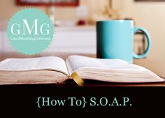 Awesome Bible study method: How To SOAP