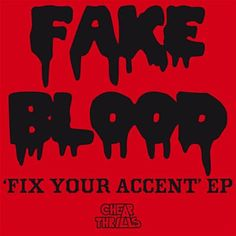 I Think I Like It - Fake Blood