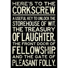 Here's To The Corkscrew Quote Poster $3.80 #wine #corkscrew #quote #quotation