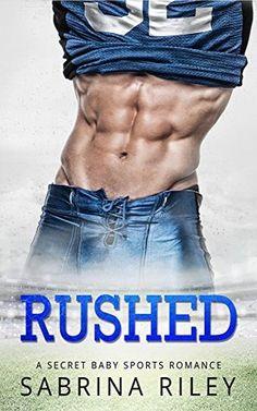 Rushed: A Secret Baby Sports Romance