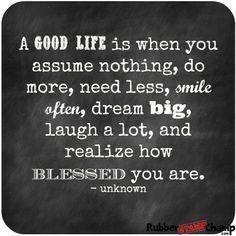 Good-Life Laugh A Lot, Self Empowerment, Slogan, Life Is Good, Sayings, Quotes, Qoutes, Lyrics, Life Is Beautiful