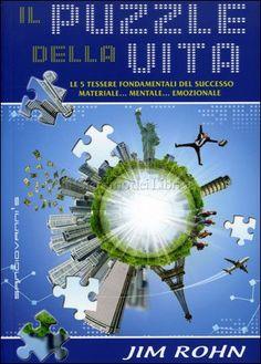 IL PUZZLE DELLA VITA by Jim Rohn   http://www.macrolibrarsi.it/libri/__il-puzzle-della-vita.php?pn=166