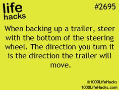 When bacng up a trailer, steer with the bottom pof the steering wheel. The direction you turn it is the direction the trailer will move.