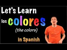 01046 Spanish Lesson - Los colores (parte 1) - YouTube