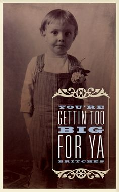 Southern Sayings Greeting Cards - Too Big For Ya Britches -