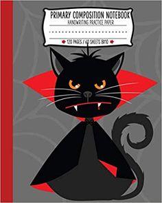 Primary Composition Notebook: Vampire Cat Halloween Handwriting Practice Paper Handwriting Practice Paper, Ruled Paper, Amazon Seller, Planner Book, Puzzle Books, Halloween Cat, Puzzles, Planners, Coloring Books