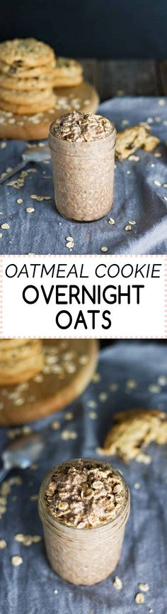 Oatmeal Cookie Overnight Oats! Healthy, easy, and only takes 5 minutes to prep. YUM! {Gluten-Free, can be easily made Vegan}