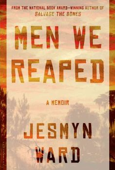 In Men We Reaped, a devastating memoir by the National Book Award-winning author of Salvage the Bones, Jesmyn Ward chronicles the lives and deaths of five men she grew up with in a small town on the Mississippi Gulf Coast. Library Books, New Books, Good Books, Books To Read, Reading Lists, Book Lists, National Book Award Winners, Fallen Book, Thing 1