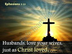 0514 ephesians 525 husbands love your wives powerpoint church sermon Slide01 http://www.slideteam.net/