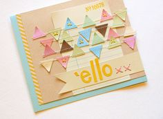 'ello Card - by Michelle Clement using Flutterbys (pre-made paper garlands) from American Crafts.