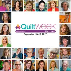 The best of the best will be on hand teaching and lecturing during Fall Paducah QuiltWeek September 16-19, 2017