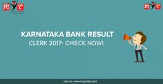 #Karnataka Bank clerk #result 2017 has been declared out. Click Here to Know your result visit on : http://www.mycindia.com/index.php/news