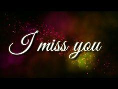 I Miss You - Very heart touching sad Whatsapp Status | Lyrics Video | - For You - YouTube
