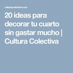 20 ideas para decorar tu cuarto sin gastar mucho   Cultura Colectiva Room Decor, Math, Books, Ideas Decoración, Decoration, Tips, Home Decorations, Libros, Culture
