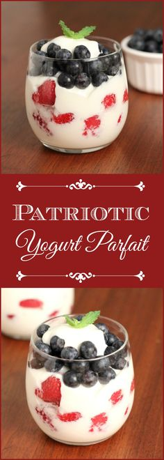 Patriotic Yogurt Parfait - This Yogurt Parfait offers a refreshing and healthy dessert alternative for a 4th of July get together.