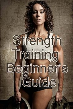 Beginner's Guide to strength training. The breakdown of the different moves is awesome. Did my own circuit tonight and I feel amazing! And by amazing, I mean SORE! ;)