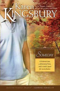 Sunrise: Someday No. 3, Karen Kingsbury, 2008, Hardcover, Crossings Book Club Ed 1414321279 | eBay