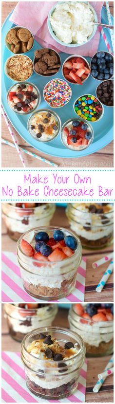 Make Your Own No Bake Cheesecake Bar! A super fun idea for parties, and easy too! Just make the filling, put out crackers for the crust and toppings and done!: