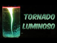 Como fazer um tornado luminoso (experiência de Química e Física) - YouTube