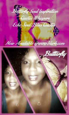 Check out my new PixTeller design! :: Butterfly soul inspiration quotes whispers echo soul bliss quo...