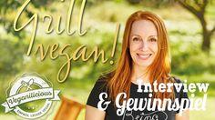Grill vegan! Michaela Marmulla über geschmacklose Tofuwürste, Frau am Grill und das Gelingen von Grillabenden<br/><h5>Mach mit und gewinne eines von zwei Grill vegan!-Büchern</h5>