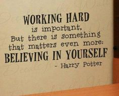 Perfect series with perfect quotes. Harry Potter.