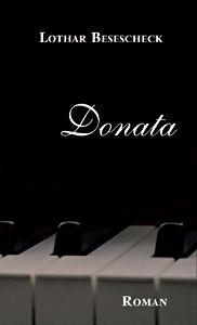 »Donata« | Wendezeit-Roman von Lothar Besescheck