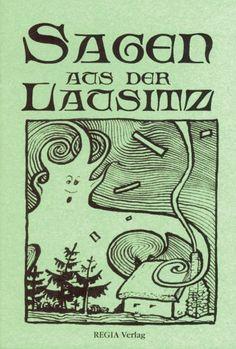Sagen aus der Lausitz…