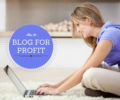 How to blog for Profit without being Salesy!