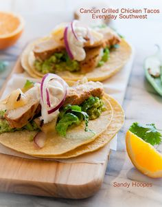 Cancun Grilled Chicken Tacos with Citrus Chile Marinade