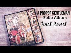 A Proper Gentleman Folio Album ~ Final Reveal Mini Scrapbook Albums, Mini Albums, Scrapbook Pages, Scrapbooking, Make Tutorial, Mini Album Tutorial, Wedding Cards Handmade, Handmade Birthday Cards, Handmade Cards