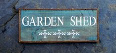 GARDEN SHED sign  Indoor and Outdoor Signs  by CrowBarDsigns