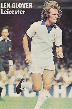 Len Glover of Leicester City in Leicester City Fc, Charlton Athletic, 1970s, Lens, Soccer, Football, Goals, Baseball Cards, Terrace