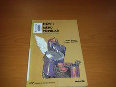 Título: Hoy menú popular, comedores en Lima /  Autor: Blondet Montero, Cecilia / Ubicación: FCCTP – Gastronomía – Tercer piso / Código:  G/PE/ 363.8 B61