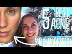 THE 5 BEST MOISTURIZERS FOR ACNE PRONE SKIN - YouTube