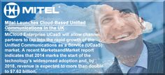 Mitel Launches Cloud-Based Unified Communications in the UK, Enabling Partners to Meet Market Demand