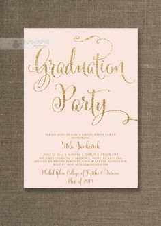 Blush Pink & Gold Graduation Party Invitation by digibuddhaPaperie, $20.00