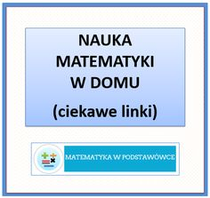 Nauka matematyki w domu | MATEMATYKA W PODSTAWÓWCE Polish Language, School Hacks, Science For Kids, Classroom Activities, Kids And Parenting, Hand Lettering, Homeschool, Crafts For Kids, Education