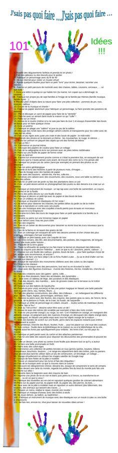 J'sais pas quoi faire ... liste de 101 idées à soumettre à votre enfant !