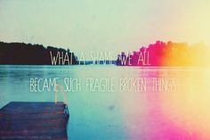 Paramore- part ii (lyrics) what shame we all became such fragile broken things, beauty half betrayed.