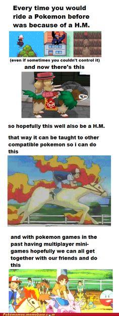 Ride ALL the Pokémon! Are you listening Nintendo?
