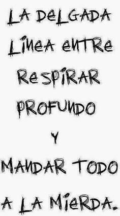 Home - Mejores Frases Words Quotes, Me Quotes, Funny Quotes, Funny Memes, Sayings, Memes Humor, The Words, More Than Words, Great Quotes