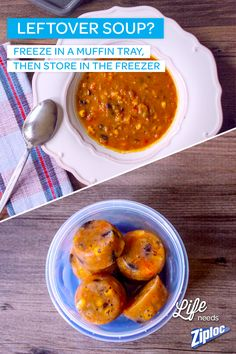 Freezing your favorite soup recipe doesn't require an ice pick. Try this muffin tin hack: Just portion out leftover soup and store in a Ziploc® container, then reheat and enjoy!