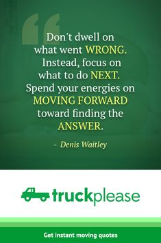 Don't dwell on what went wrong. Instead, focus on what to do next. Spend your energies moving forward toward finding the answer. #motivational #inspirational #moving